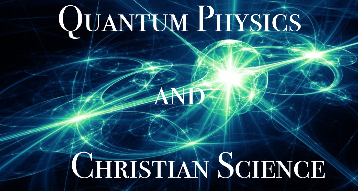 quantum physics and christian science
